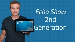 New Amazon Echo Show 2nd Generation 2018 - Unboxing and 1st Impression