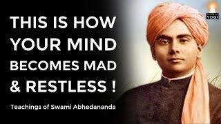 How MIND Becomes RESTLESS? How to Make the Mind Calm and Peaceful? | Swami Abhedananda
