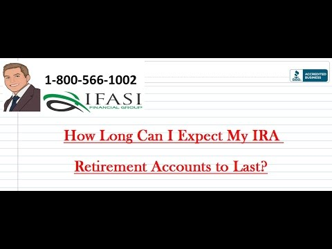 How Long Can I Expect My IRA Retirement Accounts to Last?