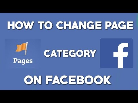 How To Change Page Category On Facebook - 2018