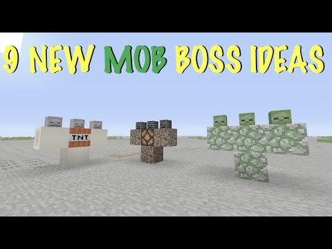 Minecraft - 9 New Insane Mob Boss Ideas! Wither Storm, Zombie King, Giants + More!