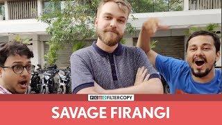 FilterCopy | Savage Firangi | Ft. Szymon Kopec