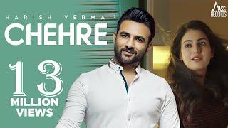 Chehre (Full Song ) - Harish Verma -  New Punjabi Songs 2018-  Latest Punjabi Songs 2018