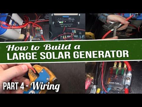 DIY Large Solar Generator - Part 4 - Wiring