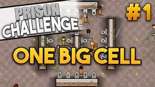 Prison Architect Challenge: ONE BIG CELL ★ TOILET LOGISTICS (#1) - Prison Architect User Challenge