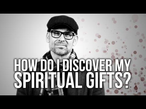 643. How Do I Discover My Spiritual Gifts?