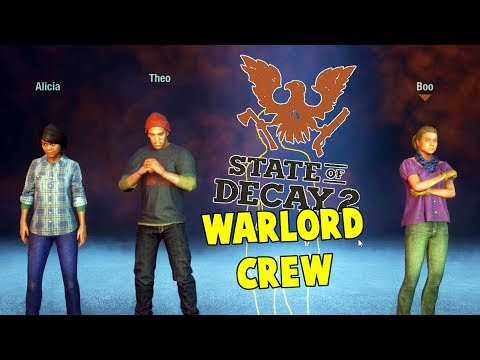 The Warlord Crew   State Of Decay 2 Warlord Gameplay   S2 E1