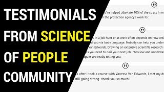 Testimonials from the Science of People Community