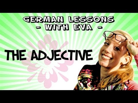 German lesson 28 - the adjectives