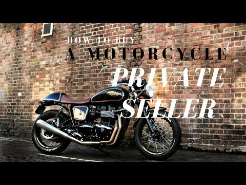 How to Buy a Motorcycle From a Private Seller - buying a motorcycle from an individual