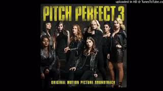 Pitch Perfect 3 Soundtracks