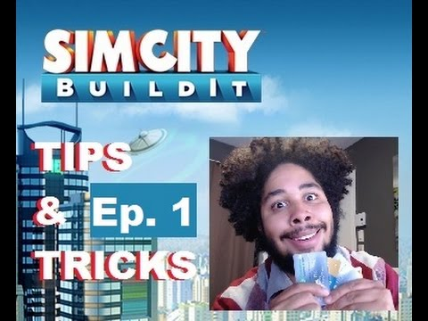 Ep.1 SimCity Build It: Basic Tips and Tricks (No money used)