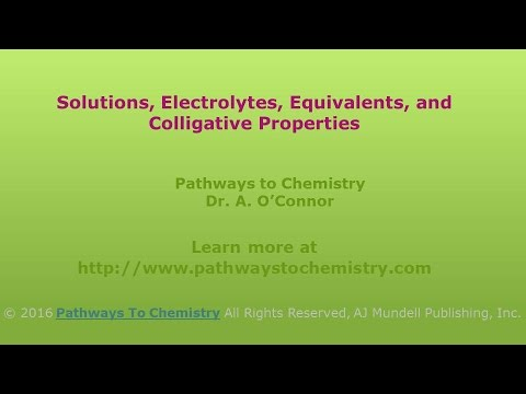Solutions:  Electrolytes, Equivalents, and Colligative Properties