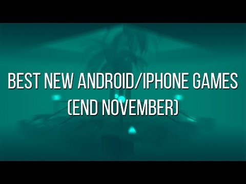 Best new Android and iPhone games (end November)