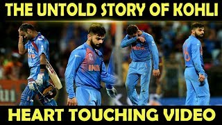 Virat Kohli Untold Story 😭 | Heart Touching Sad & Emotional Video 💔 | Respect 2019