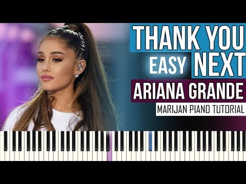 How To Play: Ariana Grande - Thank You, Next | Piano Tutorial EASY + Sheets