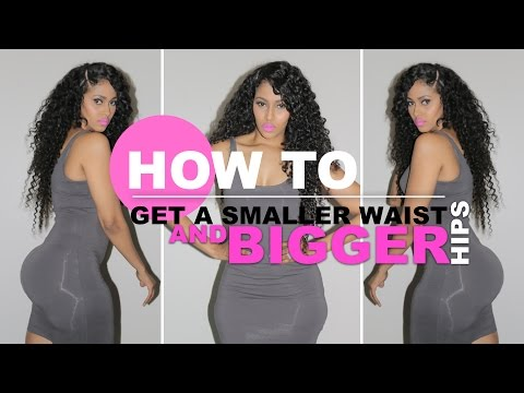 HOW TO GET A SMALLER WAIST AND BIGGER HIPS | CHINACANDYCOUTURE FITNESS