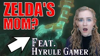 The Truth about Zelda's Ancestors || A BotW Theory (Feat. Hyrule Gamer)