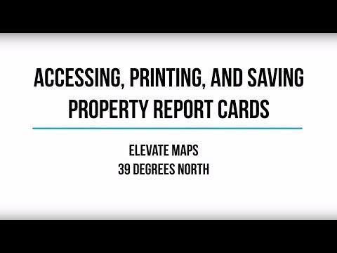 Accessing, Printing, and Saving the Property Report Card