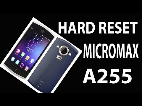 How to hard reset Micromax canvas selfie A255 ?