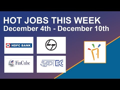 Freshersworld Hot Jobs Of The Week-(Dec 4th –Dec 10th)- ECIL, HDFC Bank, L&T, Fincube Credits