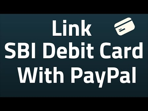 Link (Add) SBI Debit Card With Paypal Account