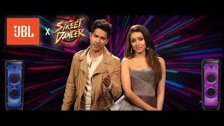JBL X Street Dancer 3D  | Varun D, Shraddha K | Nora Fatehi, Remo D'Souza