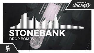 Stonebank - Drop Bombs [Monstercat Release]