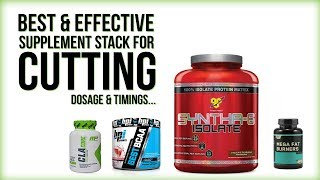 Best & Effective Supplement Stack for Cutting...