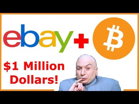 eBay Seriously Considering Accepting Bitcoin! The Road to a $1 Million Bitcoin