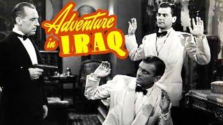 Adventure in Iraq (1943) Adventure