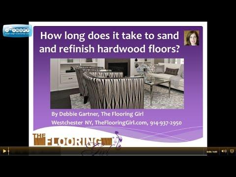 Hardwood refinishing:  How long does it take to sand and refinish hardwood floors