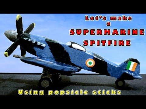 DIY : Making Supermarine Spitfire plane with Popsicle sticks (Short version)