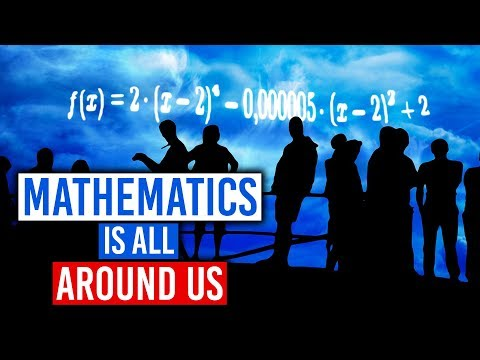 Mathematics Is All Around Us