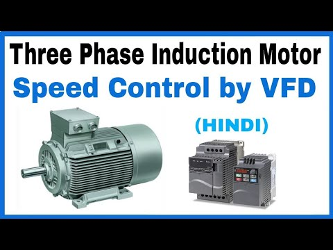 Speed Control of Three Phase Induction Motor by using Frequency Control Method in Hindi. VFD