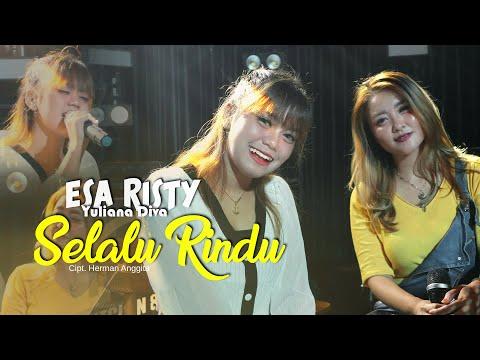 Download Lagu Esa Risty Selalu Rindu Mp3