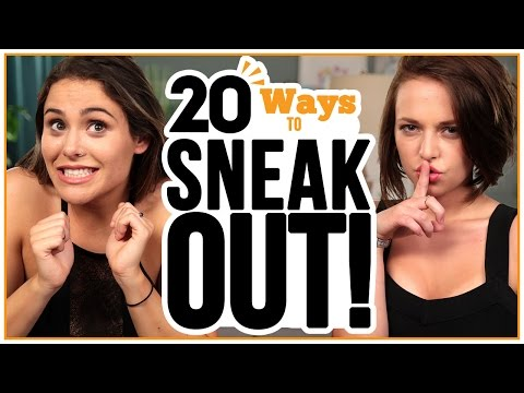 20 Ways to SNEAK OUT - w/ Alexis G. Zall and Ayydubs