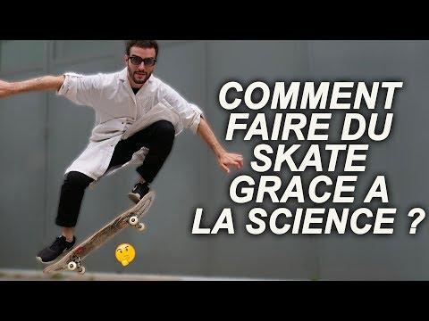COMMENT FAIRE DU SKATE GRACE À LA SCIENCE ?