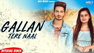 Gallan Tere Naal (Official Video) Raja   Prabh kaur   Latest Punjabi Songs 2019   Bolt music