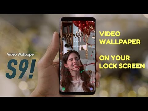 Samsung Galaxy S9 - Set Your Favorite Video as Wallpaper on Lock Screen !