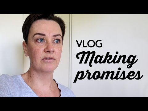 Vlog: Making Promises | A Thousand Words