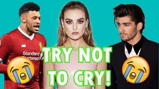 TRY NOT TO CRY [YOU WILL CRY 1000% SURE] - Perrie Edwards (Little Mix)