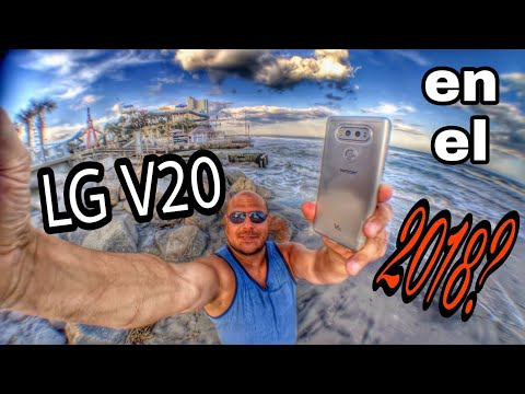 Vale la pena un LG V20 en el 2018?