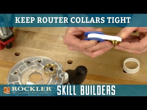 How to Keep Router Guide Collar Tight | Rockler Skill Builders