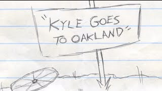 Everybody Loves Kyle - Oakland (Ep. 1)