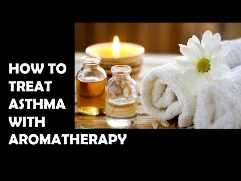 HOW TO TREAT ASTHMA WITH AROMATHERAPY