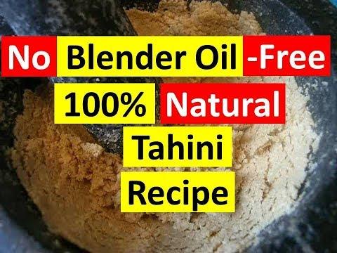 One ingredient Tahini Recipe!  How to make 100% Natural Oil-Free Tahini at home?