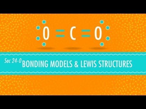 Bonding Models and Lewis Structures: Crash Course Chemistry #24