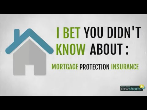 Mortgage Protection Insurance - I Bet You Didn't know #1