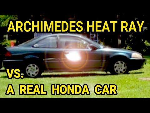 Archimedes Heat Ray vs. Honda Archimedes death Ray vs. Honda